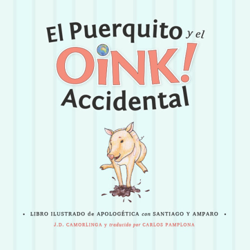 Spanish-PigandtheAccidentalOink-FrontCover