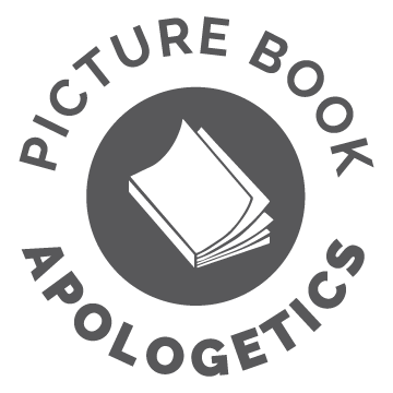 Picture Book Apologetics